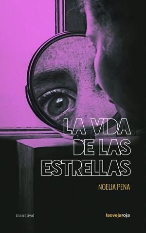 VIDA DE LAS ESTRELLAS, LA
