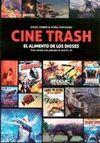 CINE TRASH, ALIMENTO DE LOS DIOSES, EL