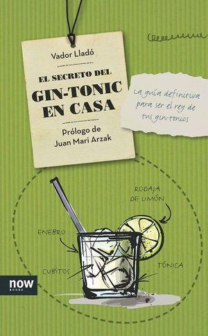 SECRETO DEL GIN-TONIC EN CASA, EL