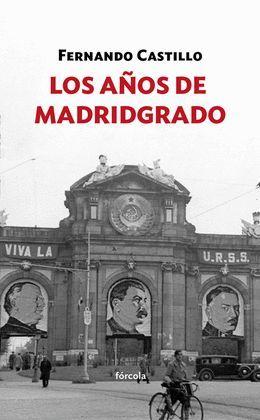 AÑOS DE MADRIDGRADO, LOS
