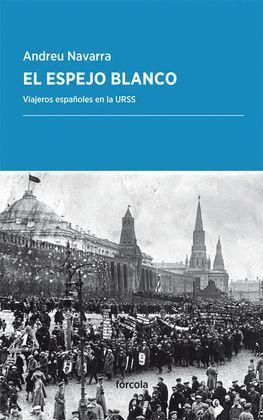 ESPEJO BLANCO, EL
