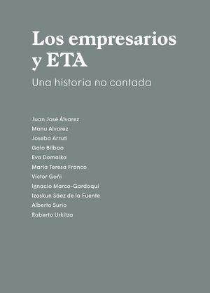 EMPRESARIOS Y ETA, LOS