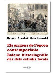 ORÍGENS DE L'ÈPOCA CONTEMPORÀNIA, ELS