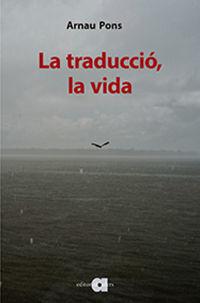 TRADUCCIÓ, LA VIDA, LA