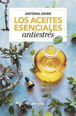 ACEITES ESENCIALES ANTIESTRÉS, LOS