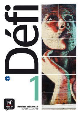 DÉFI 1. LIVRE DE L'ÉLÈVE + CD. A1