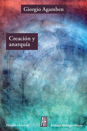CREACION Y ANARQUIA