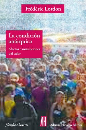 CONDICIÓN ANÁRQUICA, LA