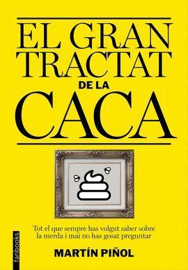 GRAN TRACTAT DE LA CACA, EL