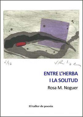ENTRE L'HERBA I LA SOLITUD