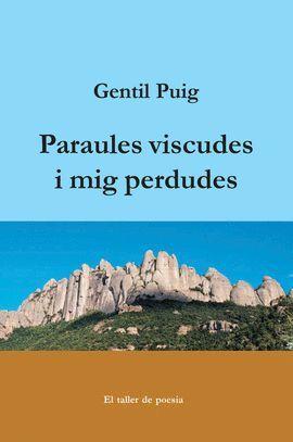 PARAULES VISCUDES I MIG PERDUDES