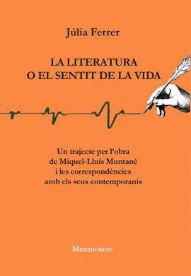 LITERATURA O EL SENTIT DE LA VIDA, LA