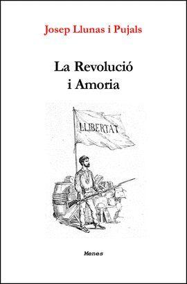 REVOLUCIÓ I AMORIA, LA