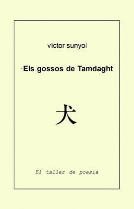 GOSSOS DE TAMDAGHT, ELS