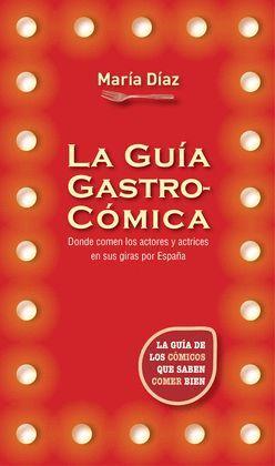 GUÍA GASTROCÓMICA, LA