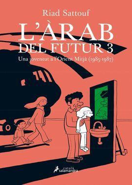 ARAB DEL FUTUR III, L'