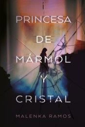 PRINCESA DE MÁRMOL Y CRISTAL