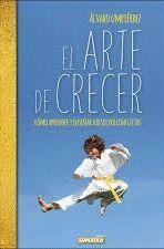 ARTE DE CRECER, EL