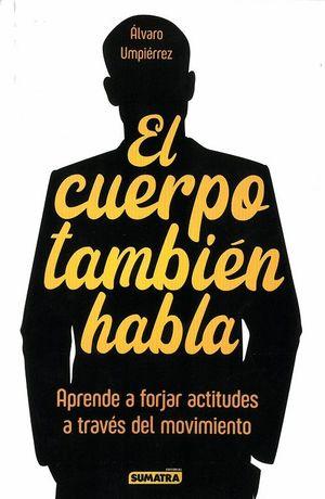 CUERPO TAMBIEN HABLA, EL