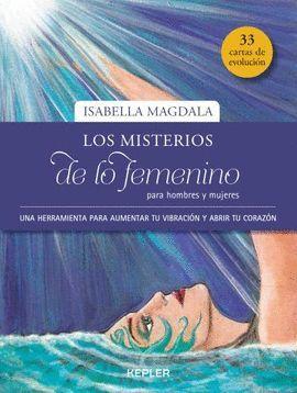 MISTERIOS DE LO FEMENINO PARA HOMBRES Y MUJERES, LOS (+ 33 CARTAS)