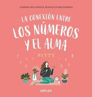 CONEXIÓN ENTRE LOS NÚMEROS Y EL ALMA, LA