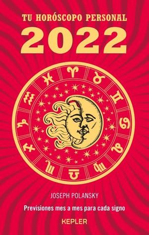 TU HORÓSCOPO PERSONAL 2022