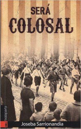 SERÁ COLOSAL