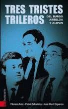 TRESTRISTES TRILEROS