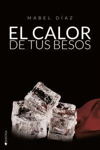 CALOR DE TUS BESOS, EL