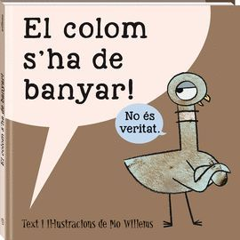 COLOM S'HA DE BANYAR, EL