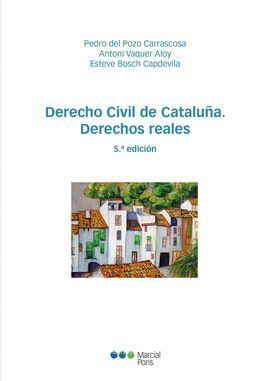 DERECHO CIVIL DE CATALUÑA. DERECHOS REALES