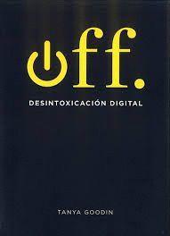 OFF. DESINTOXICACION DIGITAL