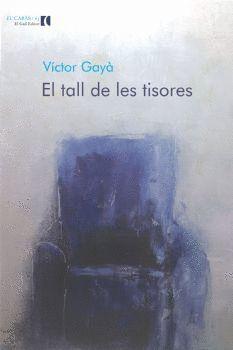 TALL DE LES TISORES, EL