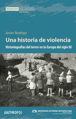HISTORIA DE VIOLENCIA, UNA