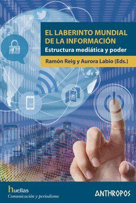LABERINTO MUNDIAL DE LA INFORMACIÓN, EL