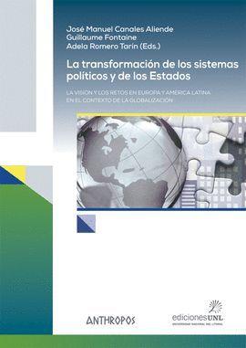 TRANSFORMACION DE LOS SISTEMAS POLITICOS Y DE LOS ESTADOS, LA