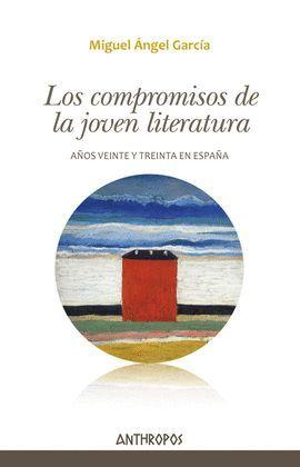 COMPROMISOS DE LA JOVEN LITERATURA, LOS