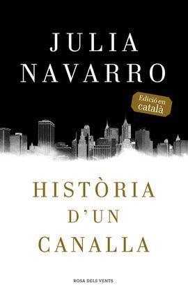 HISTÒRIA D'UN CANALLA (CATALÀ)