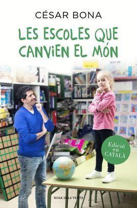 ESCOLES QUE CANVIEN EL MÓN, LES