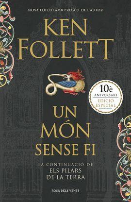 MÓN SENSE FI, UN (10È ANIVERSARI)