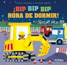 ¡BIP BIP BIP HORA DE DORMIR!