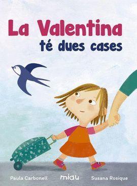 VALENTINA TÉ DUES CASES