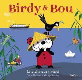 BIRDY & BOU. LA BIBLIOTECA FLOTANT
