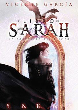 LIBRO DE SARAH 1. LA FORTALEZA DEL TIEMPO