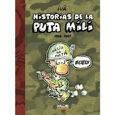 HISTORIAS DE LA PUTA MILI 1987-1989