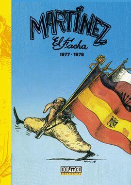 MARTÍNEZ EL FACHA 1977-1978