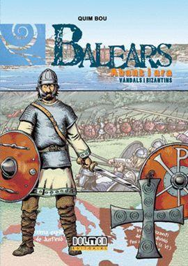 BALEARS ABANS I ARA VOL. 05 - VANDALS I BIZANTINS