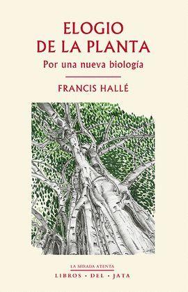 ELOGIO DE LA PLANTA