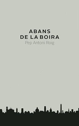 ABANS DE LA BOIRA