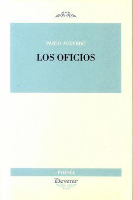 OFICIOS, LOS